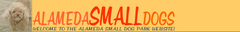 The Alameda Small Dog Park Website!